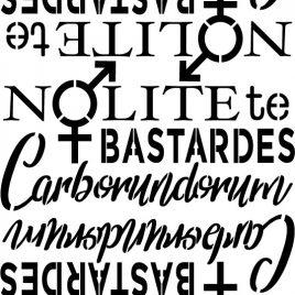 """Nolte te Bastardes"" Stencil – A4"